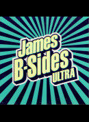 c6715 James: B-Sides Ultra