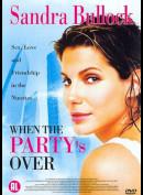 -7293 When The Partys Over (KUN HOLLANDSKE UNDERTEKSTER)