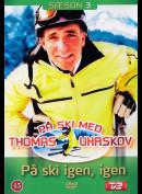 På Ski Med Thomas Uhrskov: På Ski Igen, Igen - Sæson 3