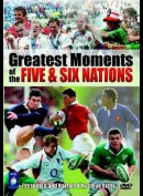Greatest Moments Of The Five & Six Nations