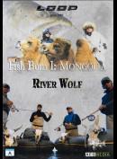 Fish Bum 1: Mongolia - River Wolf
