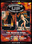Russian Ninja + Attack Of The 50 Foot Woman (Double Up)