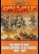 The Road To War: Missouri Compromise To First Manassas: 1820-1861