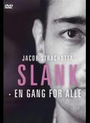 Jacob Strachotta: Slank - En Gang For Alle