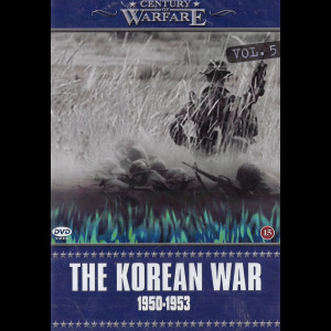 Century Of Warfare: The Korean War 1950-1953