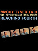 c6817 McCoy Tyner Trio With Roy Haynes And Henry Grimes: Reaching Fourth