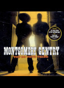 c7019 Montgomery Gentry: You Do Your Thing