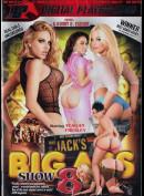 11046g DP: Jacks Big Ass Show 8