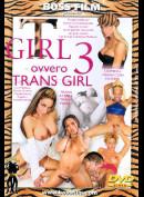 138 T Girl 3 Ovvero Trans Girl