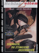 11761 Schnauze Du Stinkiche Arschgeige