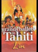 Les Grandes Ballets De Tahiti Live