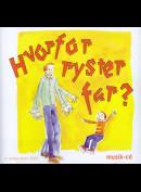 c7113 Hvorfor Ryster Far?