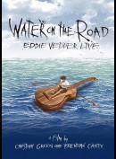 Eddie vedder: Water On The Road - Live