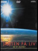 Solsystemet 7: Jagten På Liv Er Vi Alene