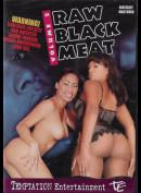 14394 Raw Black Meat 2