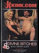 15065 Kink: Divine Bitches 21 - Male Order Slave