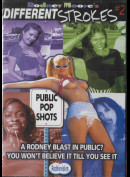17261 Rodney Moore: Different Strokes 2 - Public Pop Shots