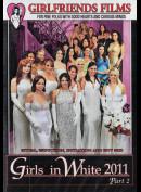 20439 Girlfriends Films: Girls In White 2011 2