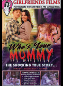 20561 Girlfriends Films: Whos Your Mommy