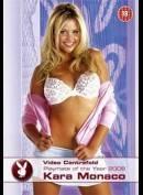 Playboy: Playmate Of The Year 2006: Kara Monaco