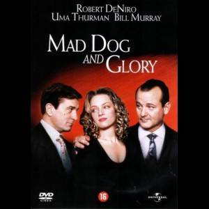 Pigen I Midten (Mad Dog And Glory)