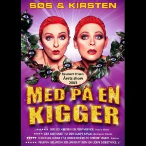 Søs & Kirsten: Med På En Kigger