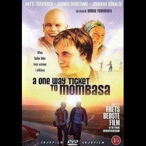A One Way Ticket To Mombasa