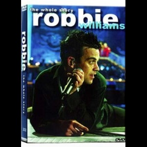 Robbie Williams: The Whole Story