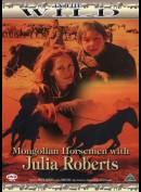 In The Wild: Mongolian Horseman With Julia Roberts