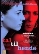 Tal Til Hende (Hable Con Ella)
