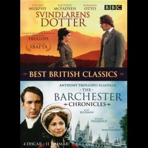Best British Classics: The Way We Live Now + The Barchester Chronicles  -  4 disc