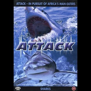 Attack: In Pursuit Of Africas Man Eaters: Sharks