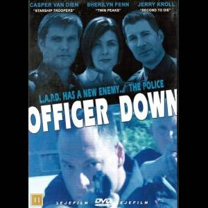 Officer Down (2005) (Casper Van Dien)