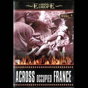 The Liberation Of Europe vol. 4: Across Occupied France
