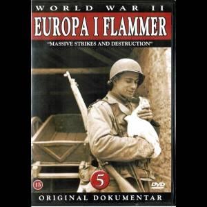 Europa I Flammer 5: Massive Slag Og Ødelæggelser