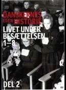 Danskernes Egen Historie: Livet Under Besættelsen Del 2
