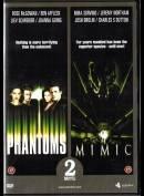 Phantoms + Mimic