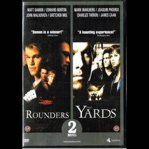 Rounders + The Yards