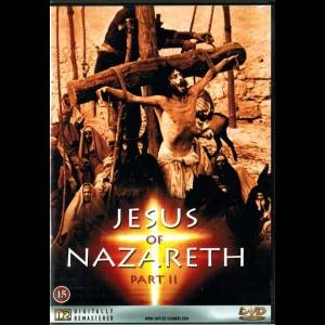 Jesus Of Nazareth: Part 2