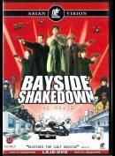 Bayside Shakedown