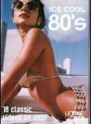 Ice Cool 80s - 18 Classic Videos On DVD