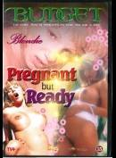 4767 Pregnant But Ready