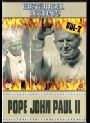 Historical Legends: Pope John Paul II Vol. 2