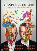 Casper & Frank: Nu Som Mennesker