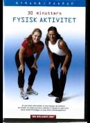 30 minutters fysisk aktivitet