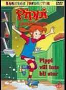 Pippi Langstømpe: Pippi Vil Ikke Blive Stor