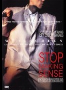 Stop Making Sence