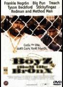 South Bronx (Boyz From The Bronx)