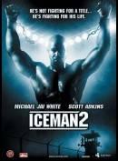 Iceman 2 (Undisputed 2: Last Man Standing)