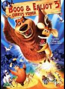 Boog & Elliot 3: Cirkus Venner
